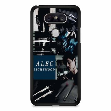 Alec Lightwood Shadowhunters LG G5 Case