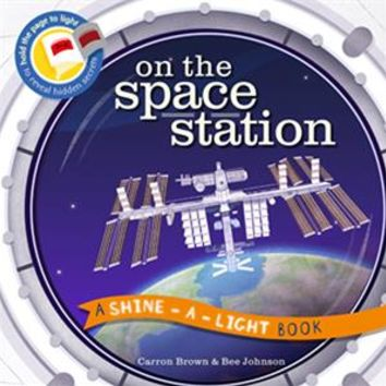 Usborne Books & More. On the Space Station - Shine-a-Light