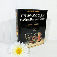 Grossman's Guide To Wines Beers And Spirits Book by Harold J. Grossman Alcohol Beverage Industry Reference Book Illustrated Bar & Bartender
