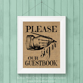 Burlap Printed Sign Our Guestbook Print: Vintage Inspired / Retro Sign Perfect for a Special Event (Weddings / Graduations / Parties)