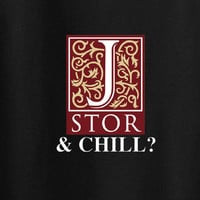 Jstor Jstore and Chill Tee T-shirt