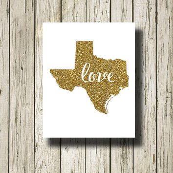 Texas Love Gold Glitter White Print Poster Printable Instant Download Digital Art Wall Art Home Decor G150w