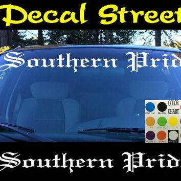 Southern Pride Windshield Visor Die Cut Vinyl Decal Sticker Diesel Old English Lettering