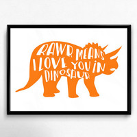Dinosaur Kid Print, Rawr Means I Love You, Dinosaur Nursery Decor, Boy Nursery Decor, Triceratops print, Dinosaur Wall Art, Dino