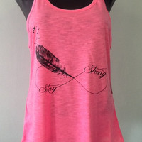 Racer tank w/ laced back- STAY STRONG INFINITY