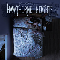 Hawthorne Heights: If Only You Were Lonely (GIRL) CD