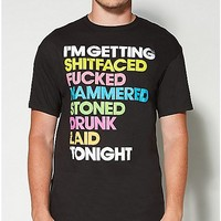 'I'm Getting Shitfaced Fucked...' Tee - Spencer's