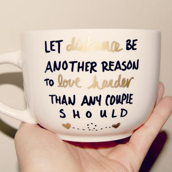 Let Distance Be Another Reason To Love Hard Than Any Couple Should Mug/ Hand Painted/Fully Customixable/long distance love