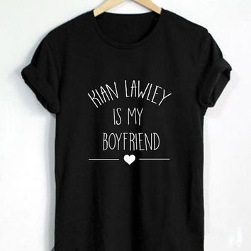 Kian Lawley Shirt Kian Lawley Is My Boyfriend Tshirt Unisex Size - RT120