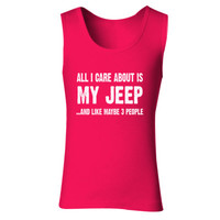 All i Care About Is My Jeep tshirt - Ladies' Soft Style Tank Top