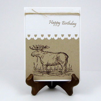 Moose Birthday Card, handmade, greeting Card, masculine, custom, kraft and white, men, hunter, wildlife