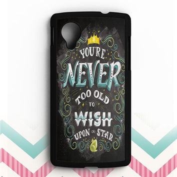 Your never too old to wish upon a star Nexus 5 Case