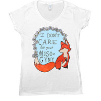 Feminist Fox Doesn't Care For Your Misogyny -- Women's T-Shirt