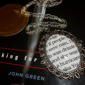 """John Green's Looking For Alaska """"If people were rain, I was drizzle and she was a hurricane"""" Literary Quote Pendant Necklace"""