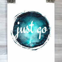 Just Go Typography Print Funny Quote Poster Teen Bedroom Dorm Room Door Wall Art Home Decor