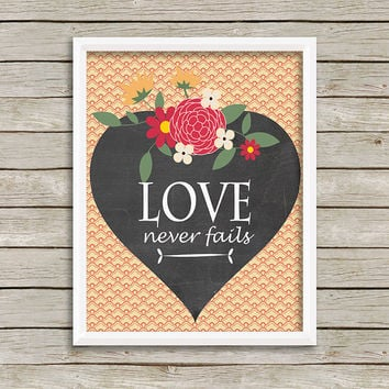 Love Never Fails Print 8 x 10 INSTANT Digital Download Printable