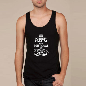 keep calm and don't shave for sherlock holmes Tank Top