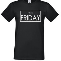 Hello Friday Shirt, Funny Tshirt, Tumblr Outfit, Women's Shirt, Girls Tshirt, Boys T-shirt, Friday tshirt, Unsiex Grapic Tee