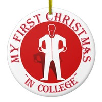 My First Christmas In College Ceramic Ornament