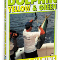Dolphin & Tautog DVD Dolphin: The Yellow and Green Fighting Machine - Bennett Marine Video