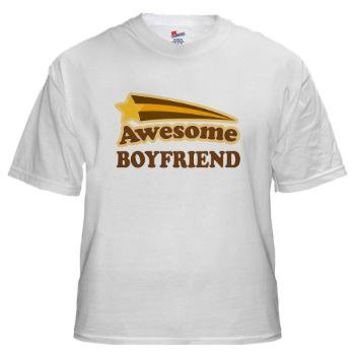 Awesome Boyfriend White T-Shirt> Awesome Boyfriend Gifts> Couple Shirts and Relationship Gifts