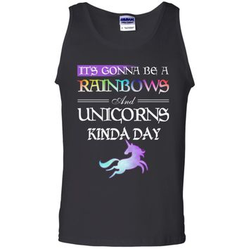 It's Gonna be a Rainbows and Unicorns G220 Gildan 100% Cotton Tank Top