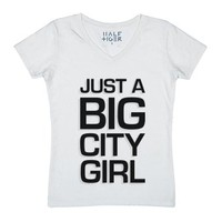 Just a Big City Girl-Unisex White T-Shirt