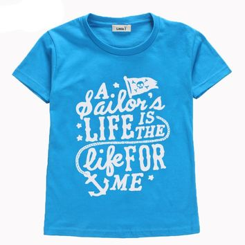 A Sailor's Life Is The Life For Me Baby Kid Child Toddler Newborn T-shirt