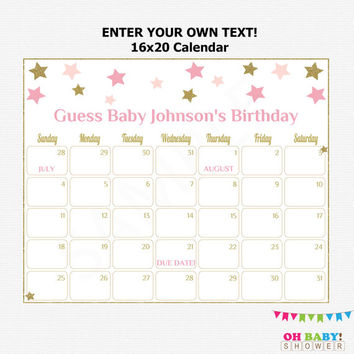 16x20 Baby Due Date Calendar Pink and Gold Baby Shower Twinkle Twinkle Little Star Games Girl Guess Birthday Printable Custom EDITABLE STPG