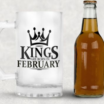 Kings are Born in February Frosted Beer Mug, 16oz Frosted Beer Stein