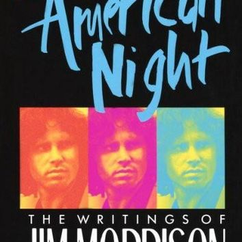 The American Night (The Writings of Jim Morrison)