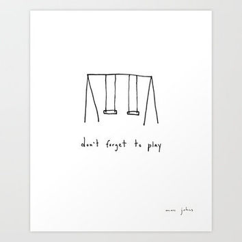 don't forget to play Art Print by Marc Johns