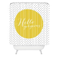 Allyson Johnson Hello Gorgeous Shower Curtain