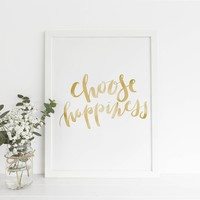 Gold Choose Happiness Typography Print