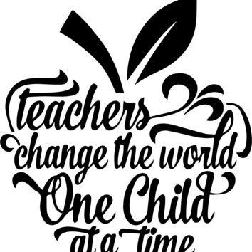 Teachers Change The World Vinyl Graphic Decal