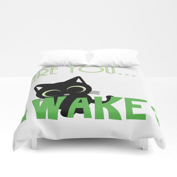 Are you AWAKE Funny cat clipart, animals lover shirt, pet person, sweet kitten, green big eyes Duvet Cover by Casemiro Arts - Peter Reiss