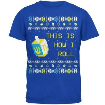 PEAPGQ9 Hanukkah This is How I Roll Dreidel Ugly Christmas Sweater Mens Soft T Shirt