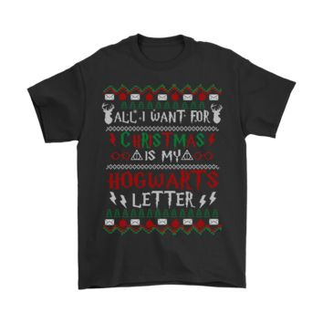 ESB8HB All I Want For Christmas Is My Hogwarts Letter Harry Potter Shirts