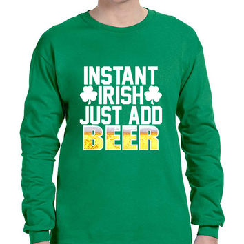 Men's Long Sleeve Instant Irish Add Beer St Patrick's Shirt