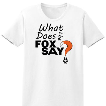 Fox Tail What Does The Fox Say Womens T-Shirt