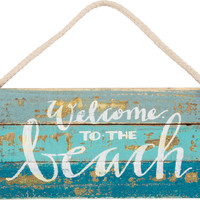 Welcome To The Beach  - Weathered Beach Décor Hanging  Sign  14-in