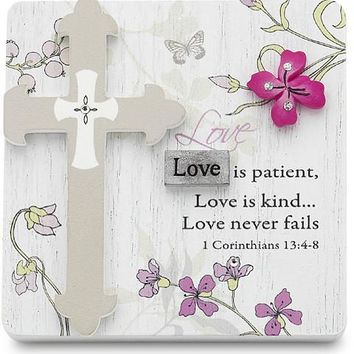 Love is patient Love is kind Love never fails Self Standing Plaque