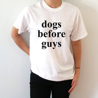 Dogs before guys T-Shirt Unisex women fashion cute girls womens ladies gift to her  teen clothes cute top dogs shirts teen clothe