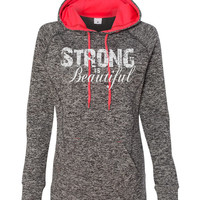 Workout Hoody Fitness Womens Hoodie - Strong is Beautiful - ** More Colors Available **