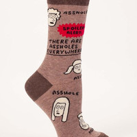 There Are Assholes Everywhere Women's Socks