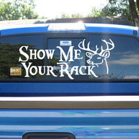 Truck Back Window Show me your Rack Deer Hunting Car vinyl graphics SUV will fit any car tr017