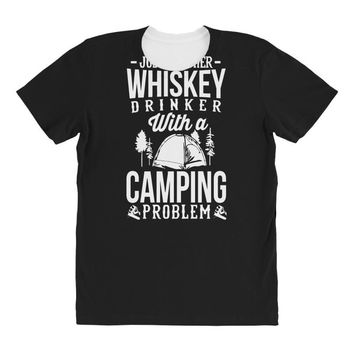 whiskey and camping! All Over Women's T-shirt