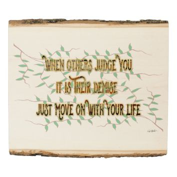 Judge Quote by Kat Worth Wood Panel