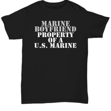 Military - Marine Boyfriend - Property of a U.S. Marine