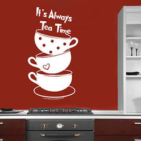 Alice In Wonderland Wall Decal It's Always Tea Time Quote Kitchen Decor DS440